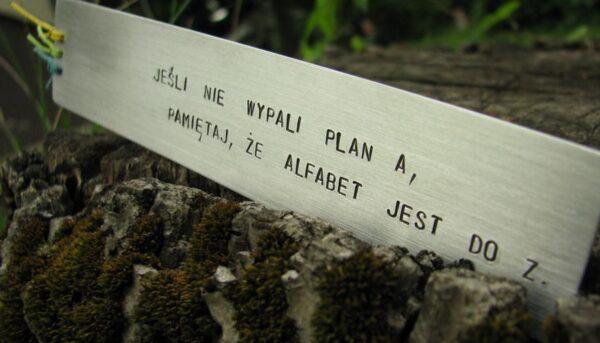 Zakładka Jeśli nie wypali plan A, pamiętaj, że alfabet jest do Z